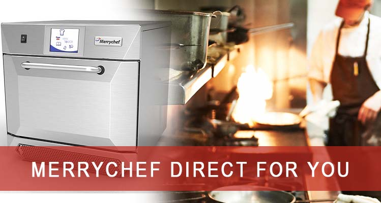 Merrychef Direct For You